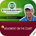 Tennis Movement on The Court by Pat Etcheberry